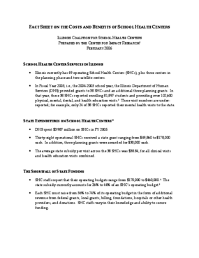 The Costs and Benefits of School Health Centers: A Fact Sheet Prepared for the Illinois Coalition for School Health