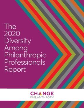 The 2020 Diversity Among Philanthropic Professionals Report