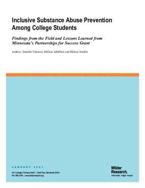 Inclusive Substance Abuse Prevention Among College Students: Findings from the Field and Lessons Learned from Minnesota's Partnership's for Success Grant