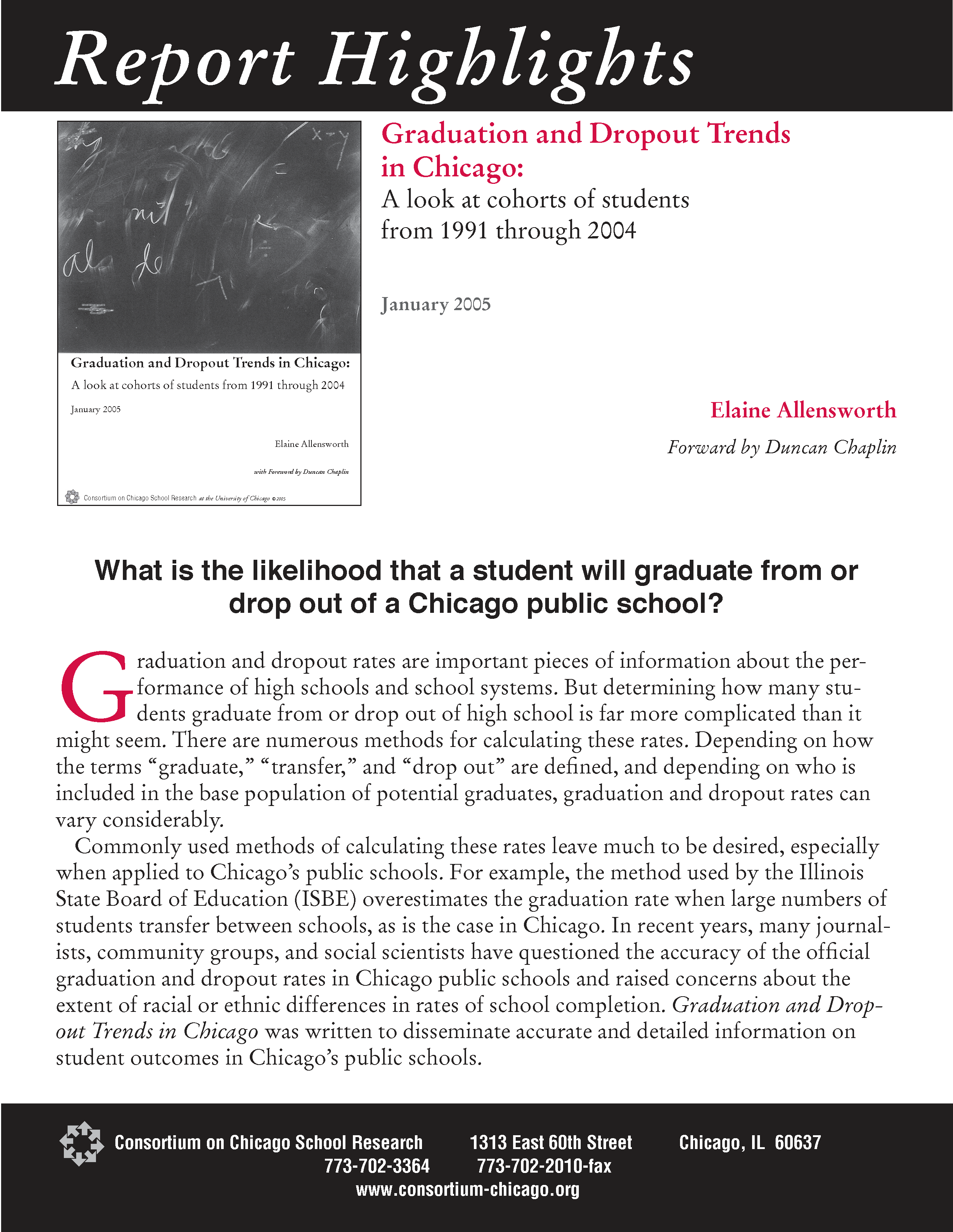 Graduation and Dropout Trends in Chicago: A look at cohorts of students from 1991 through 2004 (highlights)